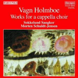Vagn Holmboe: Works for A Capella Choir Product Image