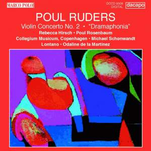 Poul Ruders: Violin Concerto No. 2 & Dramaphonia