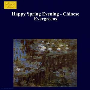 Happy Spring Evening - Chinese Evergreens