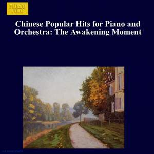 Chinese Popular Hits for Piano and Orchestra: The Awakening Moment Product Image
