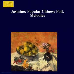 Jasmine: Popular Chinese Folk Melodies