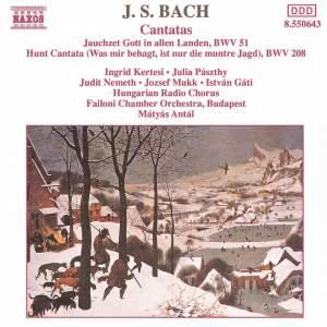 Bach: Jauchzet Gott in allen Landen & Was mir behagt, ist nur die muntre Jagd! Product Image