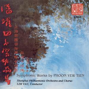 Phoon Yew Tien: Symphonic Works