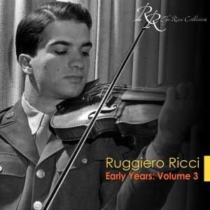 Ruggiero Ricci: Early Years, Vol. 3