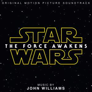 Williams, John: Star Wars Episode VII: The Force Awakens