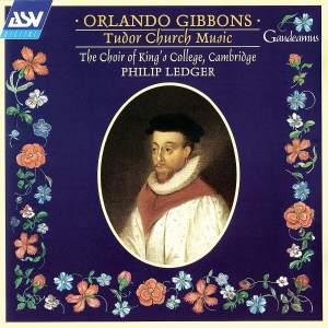 Orlando Gibbons: Tudor Church Music