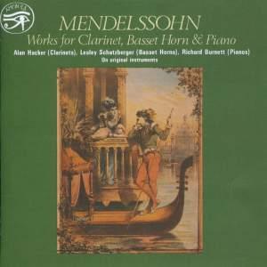 Mendelssohn: Works for Clarinet, Basset Horn & Piano