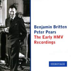 Benjamin Britten and Peter Pears: The Early HMV Recordings