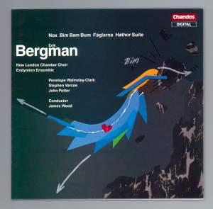 Bergman: Nox, Bim Bam Bum, Fåglarna, Hathor-Suite
