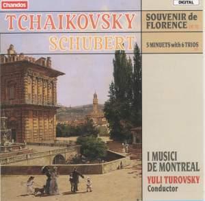 Tchaikovsky: Souvenir de Florence & Schubert: Five Minuets with Six Trios