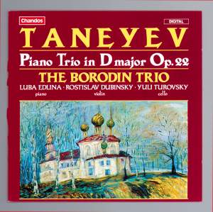 Taneyev, S: Piano Trio in D major, Op. 22