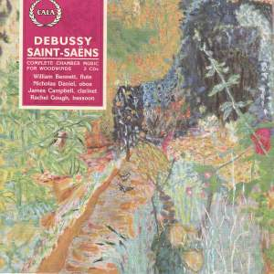 Debussy & Saint-Saëns: Complete Chamber Music for Woodwinds