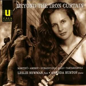 Beyond the Iron Curtain: Taktakishvili, Feld, Gubaidulina, Amirov & Martinu