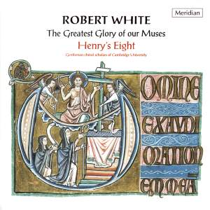 Robert White: The Greatest Glory Of Our Muses.
