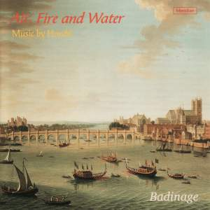 Air, Fire and Water Music by Handel