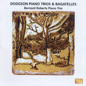 Stephen Dodgson: Piano Trios & Bagatelles Product Image
