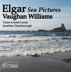 Elgar & Vaughan Williams: Sea Pictures