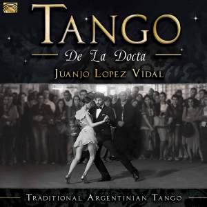 Tango de la Docta: Traditional Argentinian Tango