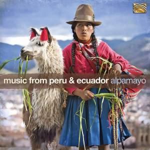 Alpamayo: Music From Peru & Ecuador Product Image