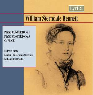 Sterndale Bennett: Piano Concerto No. 1 in D minor, Op. 1, etc.