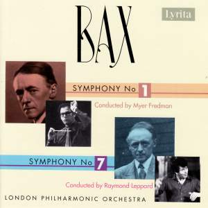 Bax: Symphonies Nos. 1 & 7