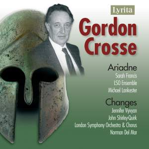Gordon Crosse - Ariadne & Changes