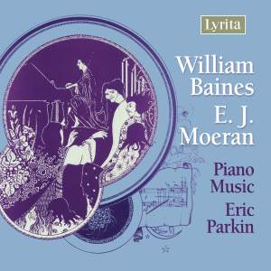 Baines & Moeran - Piano Music