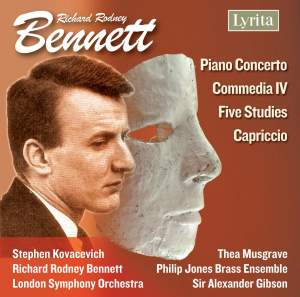 Bennett: Piano Concerto, Commedia IV, Five Studies, Capriccio
