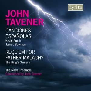 Tavener - Canciones Españolas & Requiem for Father Malachy Product Image