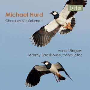 Hurd: Choral Music, Vol. 1