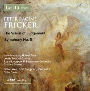 Peter Racine Fricker: The Vision Of Judgement & Symphony No. 5