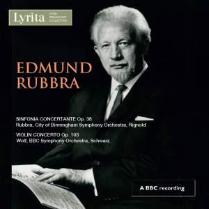 Rubbra: Violin Concerto & Sinfonia Concertante
