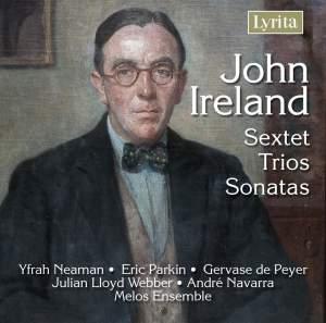 John Ireland - Sextet, Trios & Sonatas