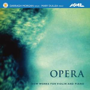 Opera - New Works For Violin And Piano