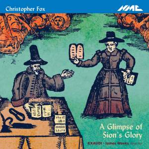 Christopher Fox - A Glimpse Of Sion's Glory