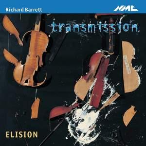 Richard Barrett - Transmission & Other Works for Small Ensemble
