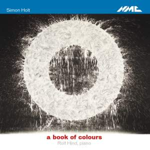 Simon Holt - A Book of Colours
