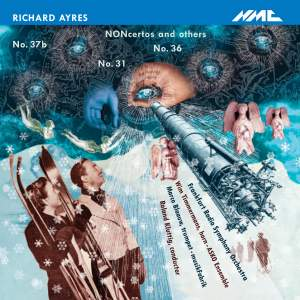 Richard Ayres - NONcertos and others