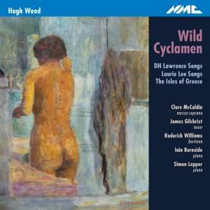 Hugh Wood: Wild Cyclamen