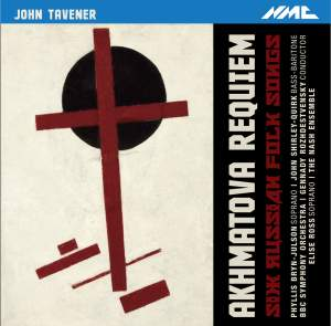 Tavener: Akhmatova Requiem