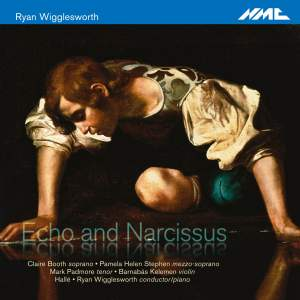 Wigglesworth: Echo and Narcissus