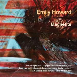 Emily Howard: Magnetite