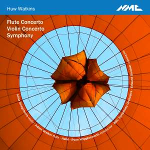 Huw Watkins: Flute Concerto, Violin Concerto and Symphony Product Image