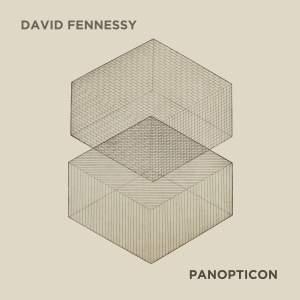 David Fennessy: Panopticon