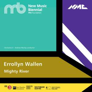 Errollyn Wallen: Mighty River (Live)