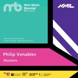 Philip Venables: Illusions