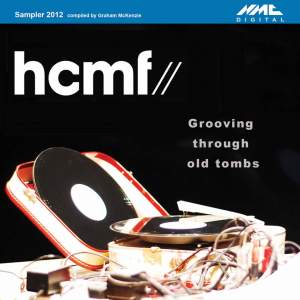 HCMF 2012 Sampler: Grooving Through Old Tombs