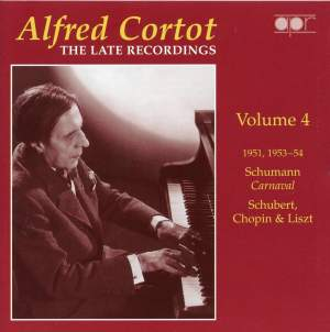 Alfred Cortot: The Late Recordings Volume 4