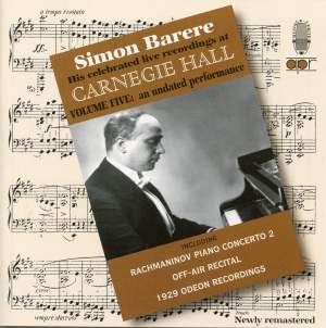 Simon Barere - His celebrated live recordings at Carnegie Hall
