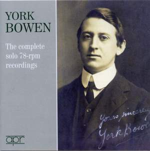 York Bowen - The complete 78rpm Recordings